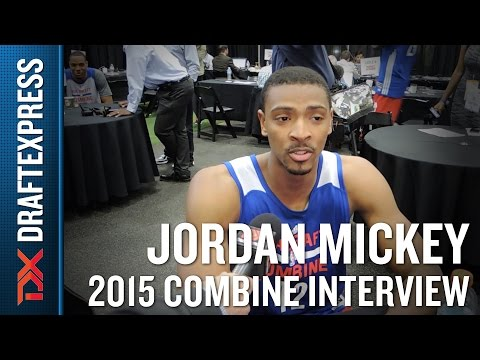 Jordan Mickey 2015 NBA Draft Combine Interview