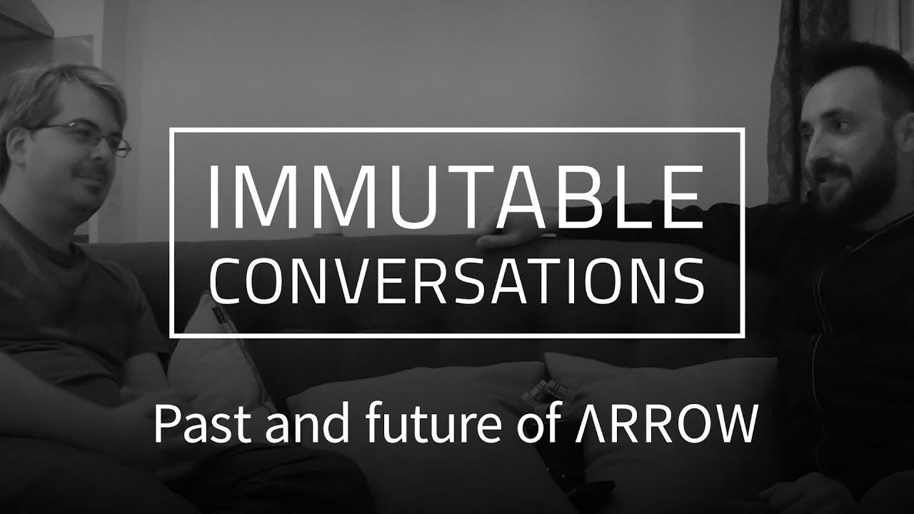 Immutable Conversations - Past and Future of Arrow