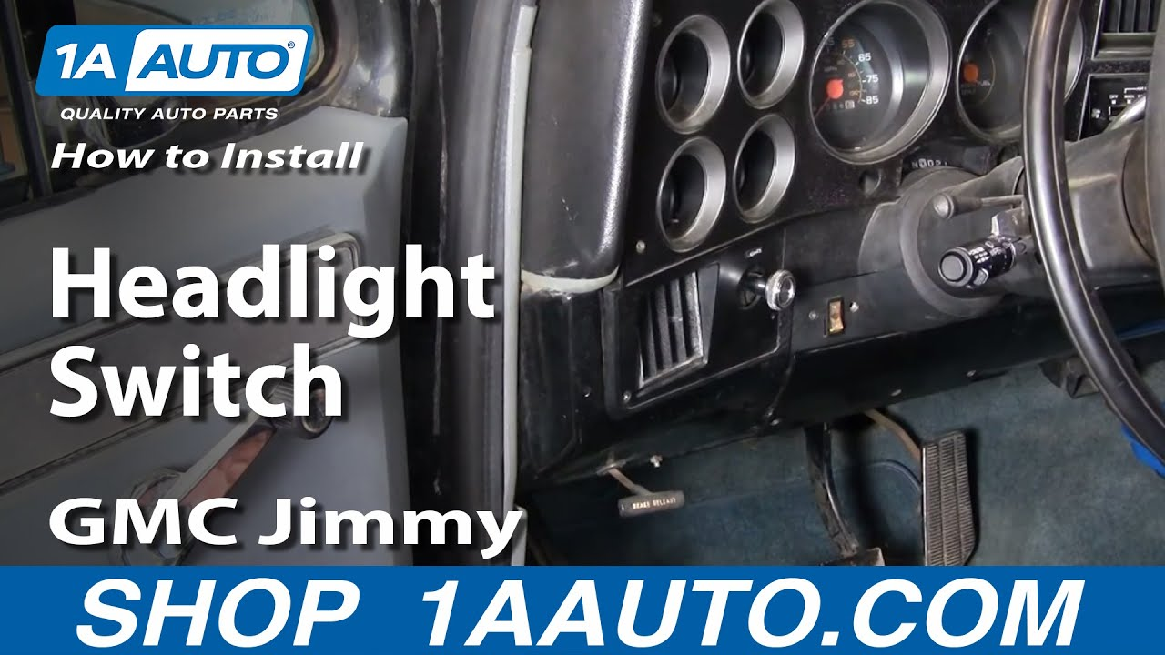 how to replace headlight switch 70 91 gmc jimmy [ 1280 x 720 Pixel ]