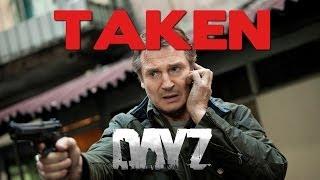 Taken - DayZ Standalone