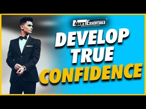 develop-your-true-self-confidence- -practical-confidence-enhancing-tips-every-man-must-know
