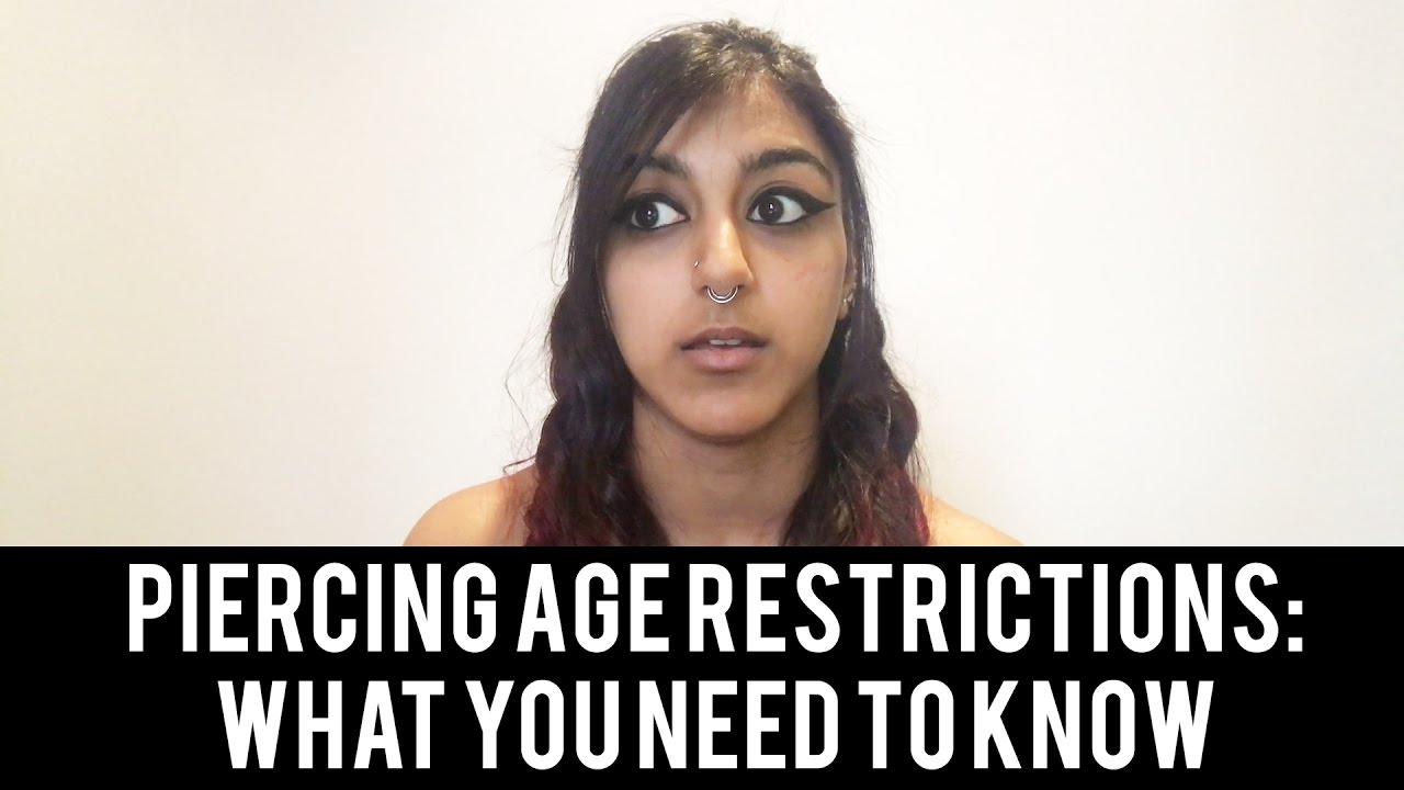 Piercing Age Restrictions In England Uk Law License Conditions