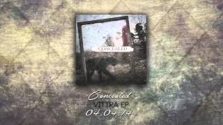 Concealed - Vittra (OFFICIAL AUDIO) 2014