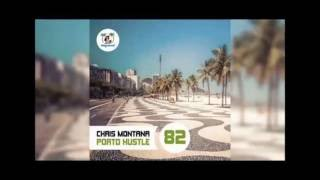 Chris Montana  - Porto Hustle (Ben Delay Mix)