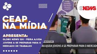 Globo News 12h - Feira ajuda jovens a se preparar para o mercado de trabalho