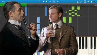 """Мелодия Из Кинофильма """"Приключения Шерлока Холмса и Доктора Ватсона"""" (на пианино Synthesia)"""