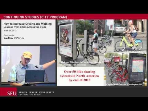 How to Increase Cycling and Walking: John Pucher at SFU
