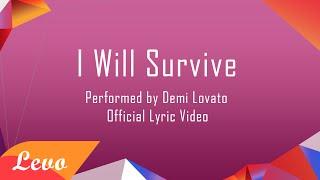 Download Demi Lovato - I Will Survive Lyrics