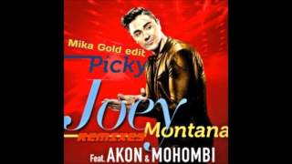 Joey Montana FT Akon Y Mohombi - Picky {Mika Gold Edit}