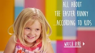 All About the Easter Bunny ... According to Kids