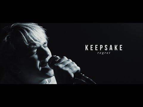 Keepsake - Regret (OFFICIAL MUSIC VIDEO)