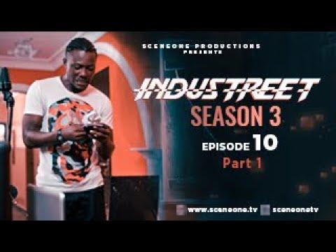 Download INDUSTREET S3EP10 - FEUD| Funke Akindele, Martinsfeelz, Sonorous, Mo Eazy