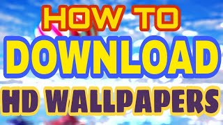 How to Download Ultra Hd 4K wallpapers and Backgrounds For android and pc on android (Hindi/Urdu)