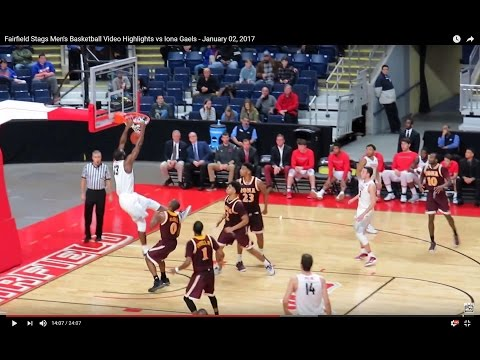 Fairfield Stags Men's Basketball Video Highlights vs Iona Gaels - January 02, 2017