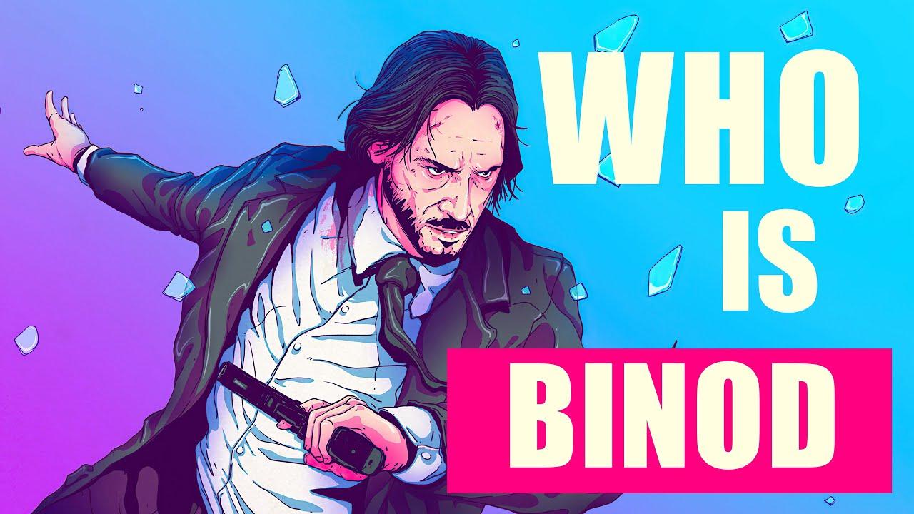 Who is BINOD ? #1