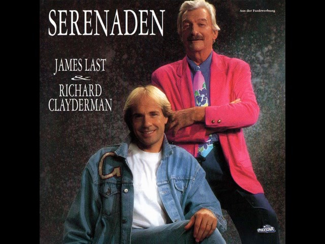 JAMES LAST & RICHARD CLAYDERMAN - SERENADEN [320 Kbps]