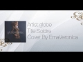 globe『Soldier』 Cover By EmaVeronica