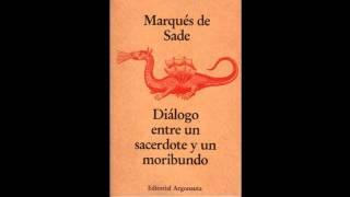 (1 de 3) Marques de Sade - Dialogo entre un sacerdote y un moribundo (1 de 3).mp4