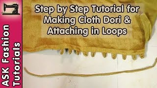 Fabric Dori Making and Attaching as Loops | in Hindi | Step by Step Tutorial