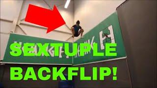 WORLD'S FIRST SEXTUPLE BACKFLIP! *INSANE FLIPS*