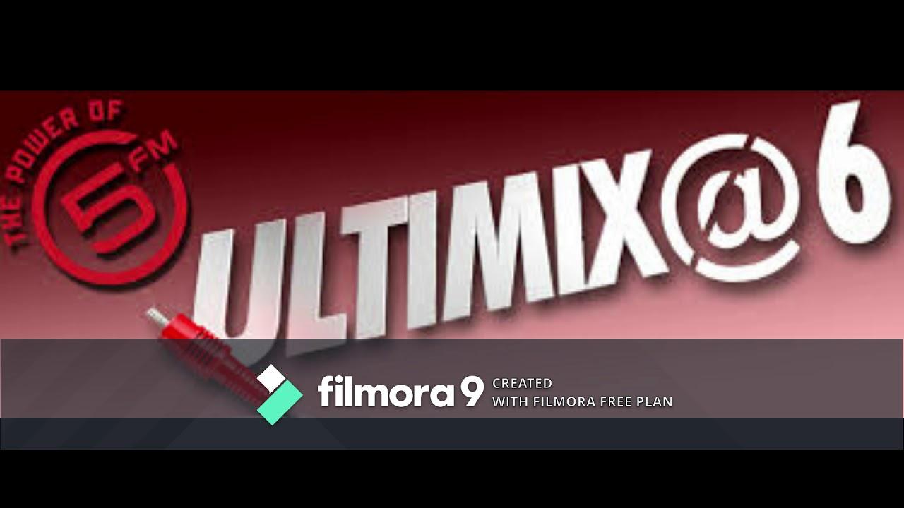 Download ULTIMIX@6 5FM DJ SPIN