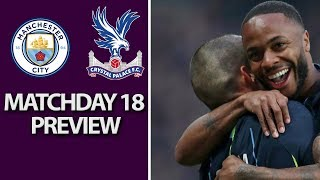 Manchester City v. Crystal Palace | PREMIER LEAGUE MATCH PREVIEW | 12/22/18 | NBC Sports