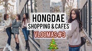 Shopping & Cute Cafes in Hongdae   Vlogmas #3