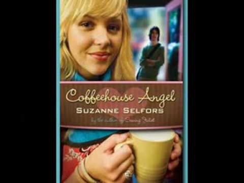 COFFEEHOUSE ANGEL, by Suzanne Selfors