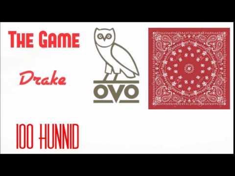 The Game ft Drake -100  CDQ