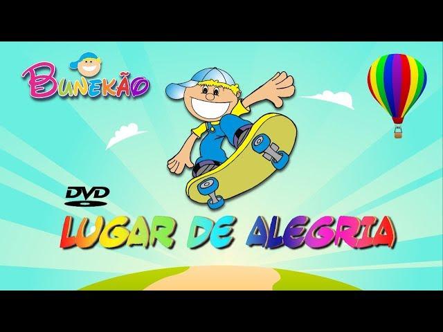 #dança #Alegria #Criança BUNEKÃO - DVD LUGAR DE ALEGRIA COMPLETO - FULL HD