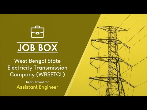 WBSETCL Recruitment 2019: Post of Engineering Executive