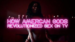 How American Gods Revolutionized Sex On Tv thumbnail
