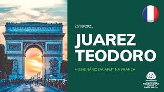 Missionário Juarez Teodoro - Culto - 26/09/2021