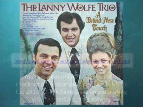 SOMEONE IS PRAYING FOR YOU The Lanny Wolfe Trio #30502