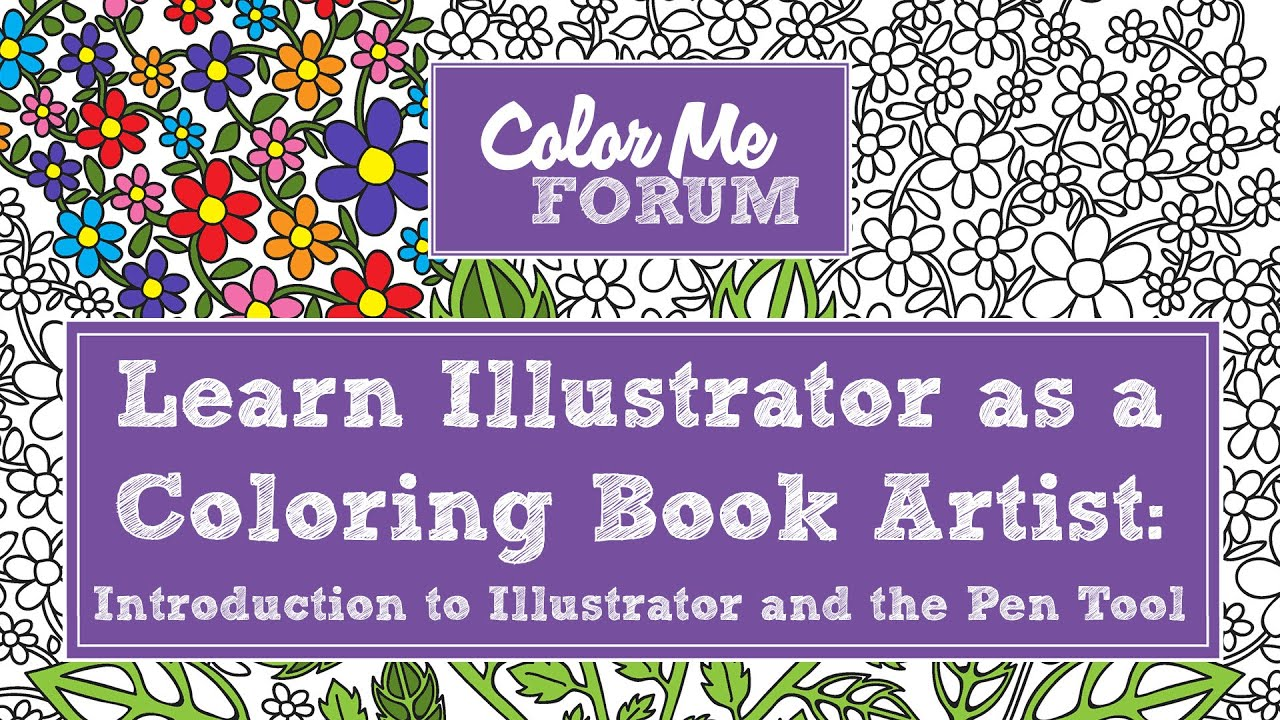 Book color illustrator - Introduction To Illustrator And The Pen Tool For Coloring Book Artists Via Color Me Forum
