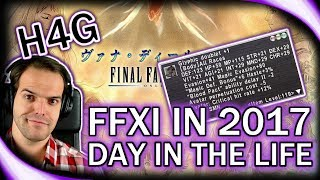 Final Fantasy XI - 2017 - A Day in the Life at Level 99!