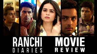 Ranchi Diaries Movie Review | Bollywood Buzz