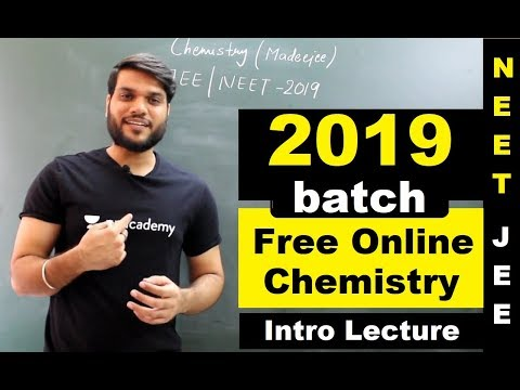 NEET/JEE 2019 Batch | Chemistry | Introduction Lecture | FREE ONLINE TUTORIALS By Arvind Arora