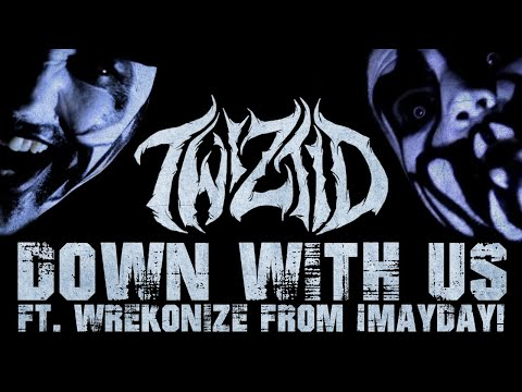 Twiztid- Down With Us (Official Music Video) w/ Wrekonize from ¡Mayday!