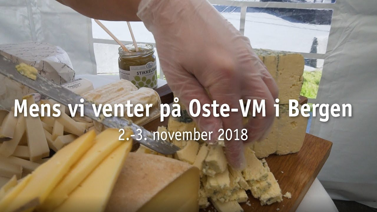 Thumbnail: Oste-VM (World Cheese Awards 2018 ) i Bergen 2. - 3. november 2018