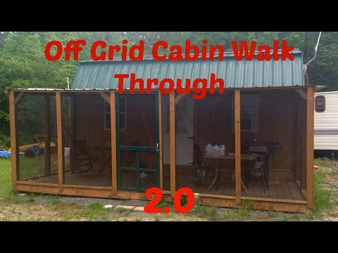 Off Grid Cabin Walk Through 2.0: From Start to Present, Plus