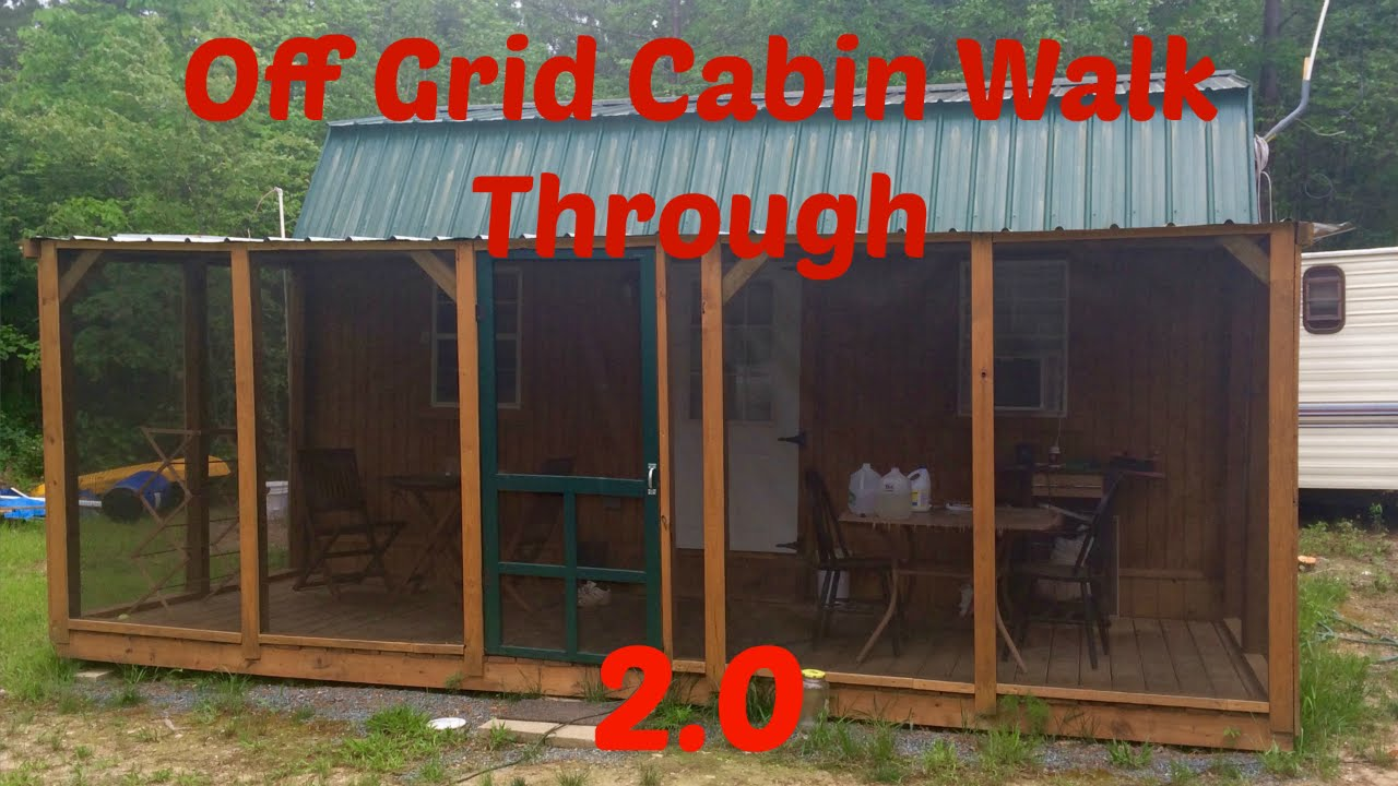 Off Grid Cabin Walk Through 2 0: From Start to Present, Plus Future Plans