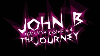 John B ft. Code 64 - The Journey (Original Mix)