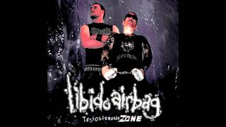Libido Airbag - Into the vulva vortex