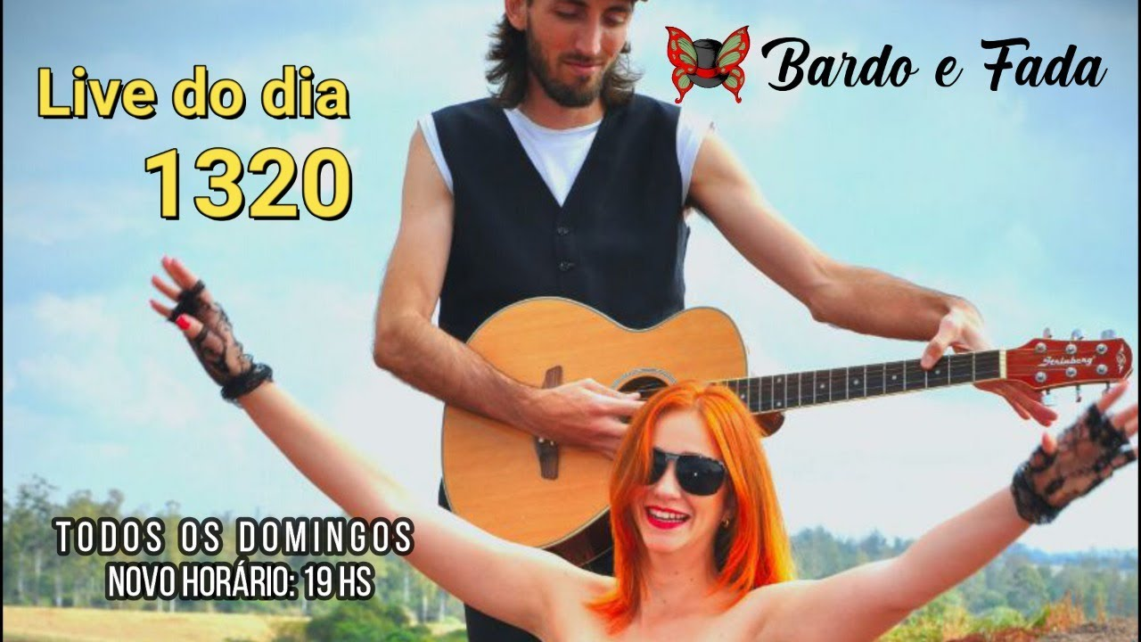 Live do dia 1320 -19hs!!! / Bardo E Fada Nômade