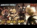 Download [SFM/FNAF/FFPS] - |LET THEM ALL BURN| (Fnaf6 Animated Ending)