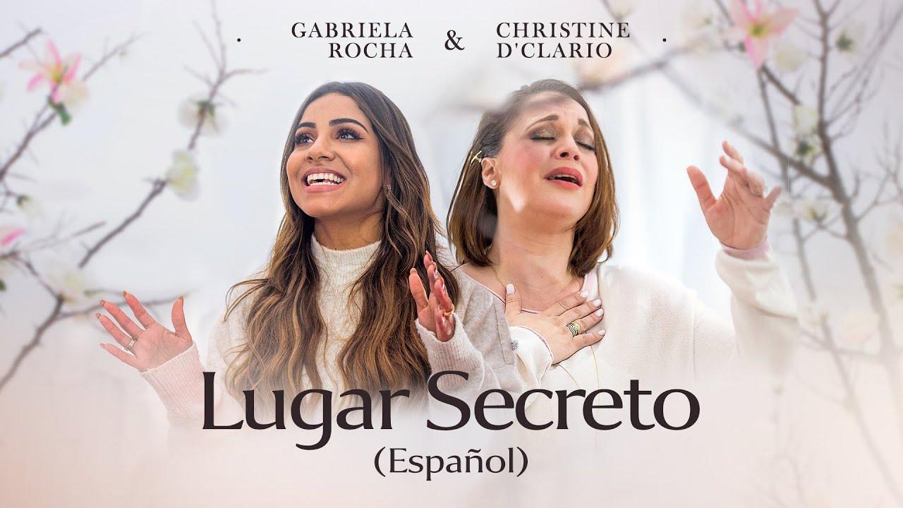 GABRIELA ROCHA + CHRISTINE D'CLARIO - LUGAR SECRETO (ESPAÑOL)