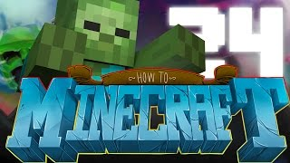 TWO MOB SPAWNERS- ZOMBIE TIME! HOW TO MINECRAFT #24 (1.8 SMP)
