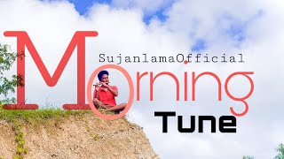 Natural Flute Melody || Morning tune || Morning Relaxing Deep Music  || By Sujan lama