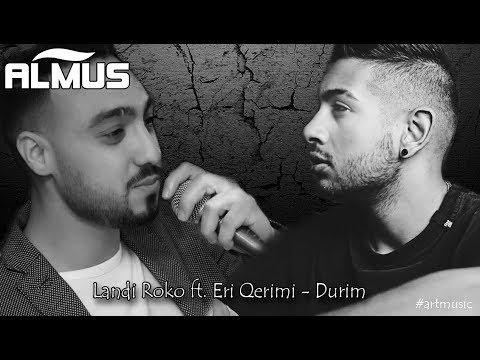Landi Roko ft  Eri Qerimi - Durim (Official Lyrics Video)